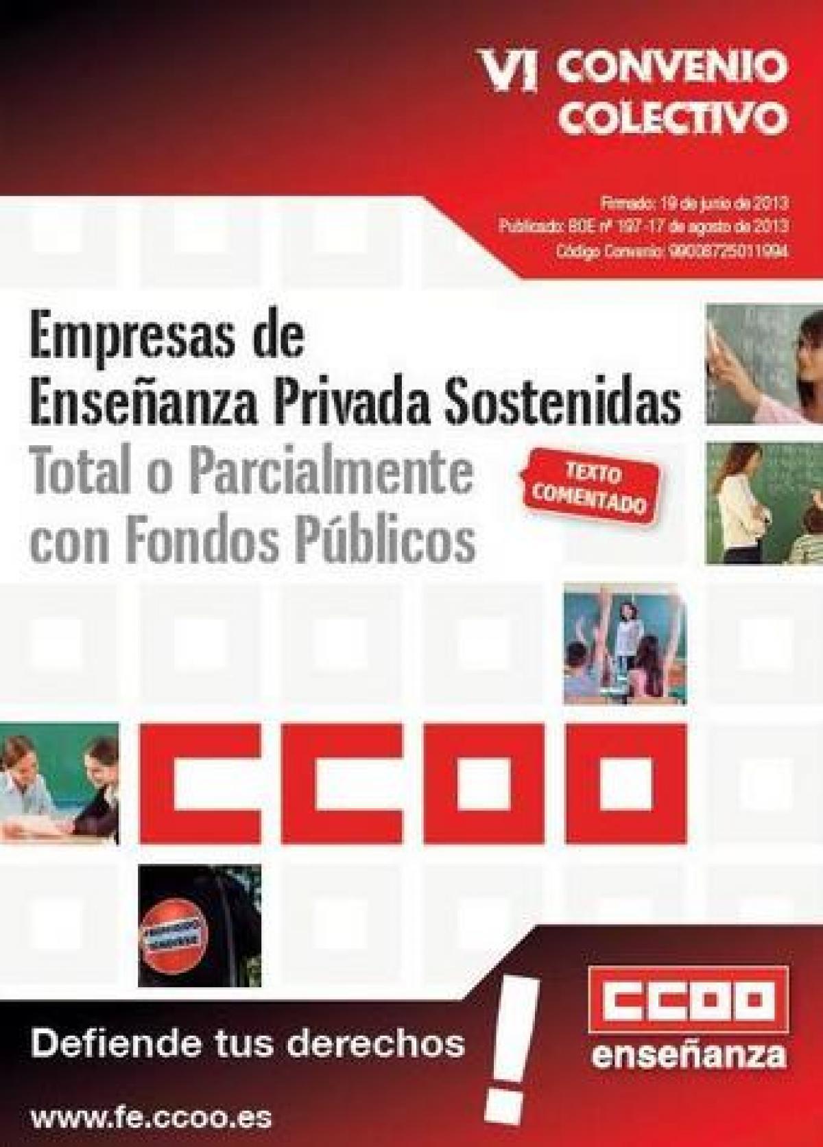 VI Convenio Colectivo de Empresas de Enseñanza Privada Sostenidas Total o Parcialmente con Fondos Públicos